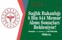 Sağlık Bakanlığı 8 Bin 844 Memur Alımı Sonuçları...