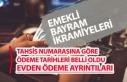Emekli Bayram İkramiyesi Tahsis Numarasına Göre...