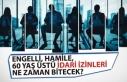 KamudaEngelli, Hamile, 60 Yaş Üstü İdari İzinleri...
