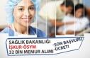 Sağlık Bakanlığı 32 Bin Personel Alımı; İŞKUR,...