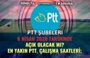 6 Nisan 2020 PTT Şubeleri Açıkmı! PTT Çalışma...