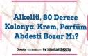 Alkollü, 80 Derece Kolonya, Krem, Parfüm Abdesti...