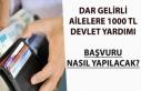 Dar Gelirli Ailelere 1000 Tl Yeni Yardım Ödemesi!...