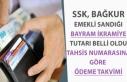 SGK, SSK ve Emekli Sandığı Bayram İkramiye Ödeme...