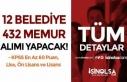 12 Belediye KPSS En Az 60 Puan İle 432 Memur Alımı!...
