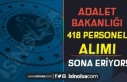 Adalet Bakanlığı 418 Kamu Personeli Alımı Sona...