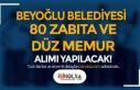 Beyoğlu Belediyesi 80 Zabıta Memuru ve Düz Memur...