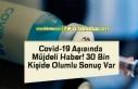 Covid-19 Aşısında Müjdeli Haber! 30 Bin Kişide...