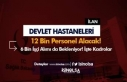 Devlet Hastanelerine 12 Bin Personel Alınacak! 6...