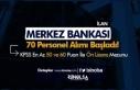 Merkez Bankası KPSS 50 ve 60 Puan İle 70 Personel...