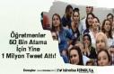 Öğretmenler 60 Bin Atama İçin Yine 1 Milyon Tweet...