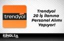 Trendyol 20 İş İlanına Personel Alımı Yapıyor!
