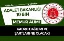Adalet Bakanlığı ve CTE 10 Bin Memur Alımı Kadro...
