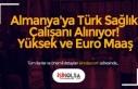 Almanya'ya Türk Sağlık Çalışanı Alınıyor!...