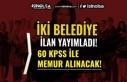 Belediye Memur Alımı İlanı Yayımlandı! 2 Belediye...