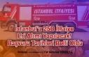 İstanbul'a 250 İtfaiye Eri Alımı Yapılacak!...