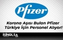 Korona Aşısı Bulan Pfizer Türkiye İçin Personel...