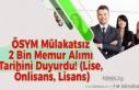ÖSYM Mülakatsız 2020/2 Memur Alımı Tarihini Duyurdu!...