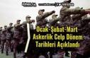 2021 Ocak-Şubat-Mart Askerlik Celp ve Sevk Dönem...