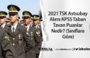 2021 TSK Astsubay Alımı KPSS Taban ve Tavan Puanlar...