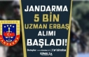 Jandarma KPSS'li KPSS'siz 5 Bin Uzman Erbaş...