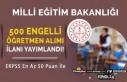 MEB 2021 yılı Engelli 500 Öğretmen Alımı İlanı...