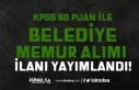 KPSS 60 Puan İle Belediye Kadın Erkek Memur Alımı...
