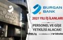 Burgan Bank 2021 Yılı Personel ve Gişe Yetkilisi...