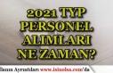 İŞKUR TYP 2021 Yılı Personel Alımları Ne Zaman...