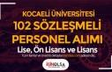 Kocaeli Üniversitesi 102 Sözleşmeli Personel Alımı...