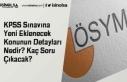KPSS Sınavına Yeni Eklenecek Konunun Detayları...
