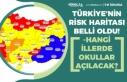Türkiye'nin Risk Haritası Belli Oldu! Hangi...