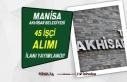 Akhisar Belediyesi 45 İşçi Alımı İlanı Yayımlandı!...