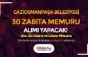 Gaziosmanpaşa Belediyesi 30 Zabıta Memuru Alacak!...