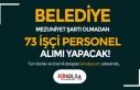 Karaman Kazancı Belediyesi Mezuniyet Şartı Olmadan...