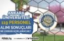 Ankara Üniversitesi 119 Personel Alımı Sonuçları...