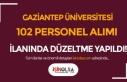Gaziantep Üniversitesi 102 Personel Alımı İlanında...