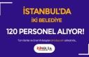 İstanbul Zeytinburnu ve Beykoz Belediyesi 120 Personel...