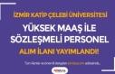 İzmir Katip Çelebi Üniversitesi Yüksek Maaş İle...