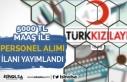 Kızılay 5000 TL Maaş İle Yeni Personel Alım İlanı...