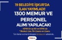 KPSS li KPSS siz İŞKUR İle 19 Belediye 1300 Memur...