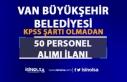 Van Büyükşehir Belediyesi 50 Personel Alımı İlanı...