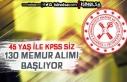 Bakanlığa 45 Yaş Şartı İle KPSS siz 130 Memur...