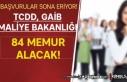 Başvurularda Son Gün! TCDD, GAİB ve Maliye Bakanlığı...