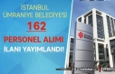 İstanbul Ümraniye Belediyesi 162 Personel Alımı...