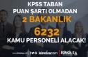 KPSS Taban Puanı Şartı Olmadan Kamuya 2 Bakanlık...
