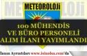 Meteoroloji Genel Müdürlüğü 100 Büro Personeli...