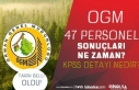 OGM 47 Personel Alımı Sonuçları Ne Zaman Açıklanacak?...