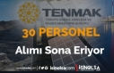 TENMAK 30 Sözleşmeli Personel Alımı Sona Eriyor!...