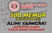 Kültür ve Turizm Bakanlığı 500 Memur Alacak! Kütüphaneci Şartları Nedir?